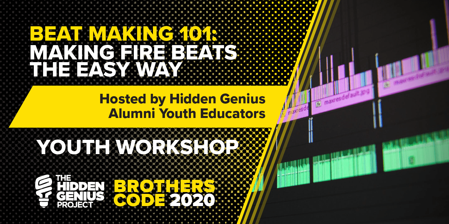 BeatMaking101-YouthSession-BrothersCode2020