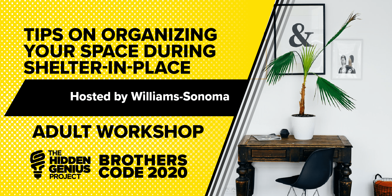 OrganizeYourSpace-BrothersCode2020-AdultSessions