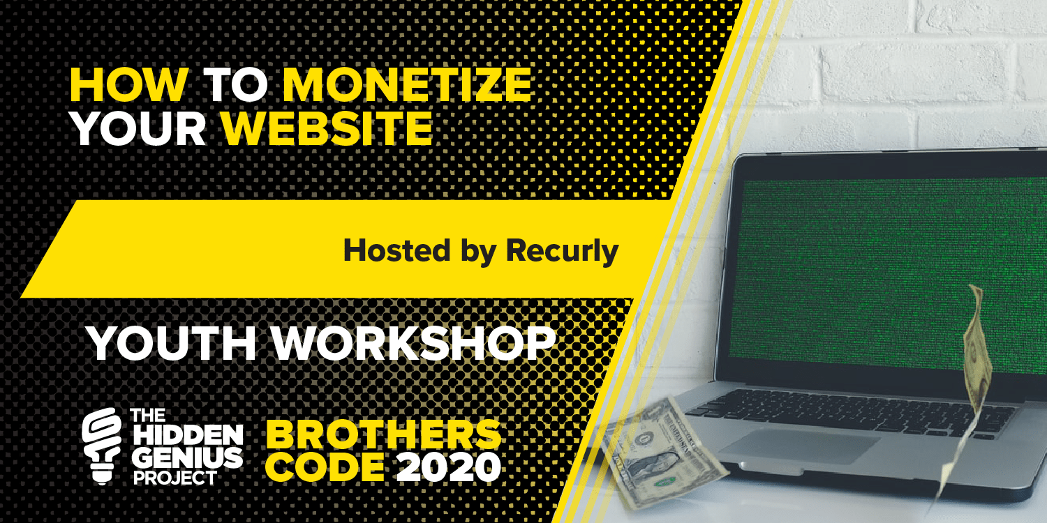 Recurly-MonetizeWebsite-YouthSession-BrothersCode2020